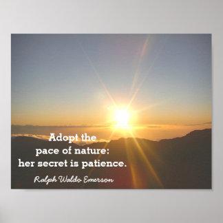 Die Geduld der Natur - Emerson-Zitat - Druck Poster