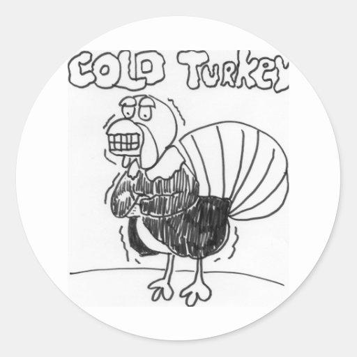 Die kalte Türkei Runder Sticker