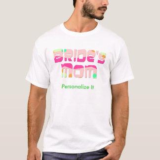Die Mamma der Braut T-Shirt