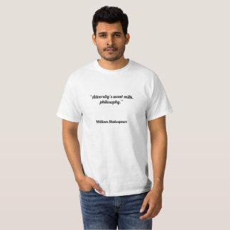 """""""Die süße Milch des Missgeschicks, Philosophie. """" T-Shirt"""