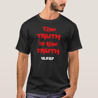 Die WAHRHEIT ist das WAHRHEITSt-stück T-Shirt