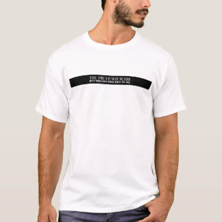 Die Wahrheit kann erschrecken T-Shirt