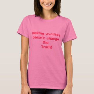 Die Wahrheit!! T-Shirt