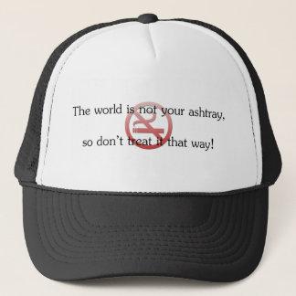 Die Welt ist nicht Ihr Aschenbecher Truckerkappe