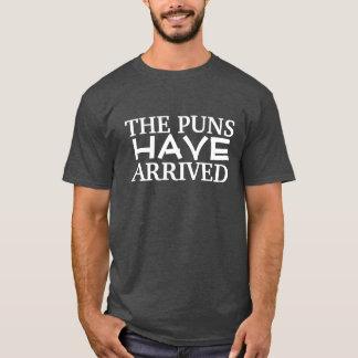 Die Wortspiele sind angekommen T-Shirt
