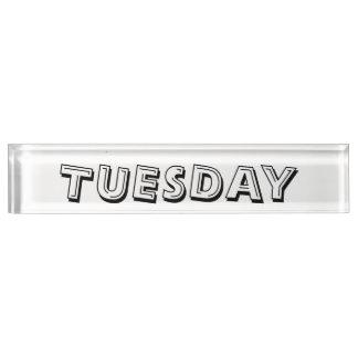 Dienstag-Schreibtisch-Nummernschild durch Janz