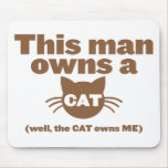 Dieser Mann besitzt einen CAT (gut, besitzt der CA Mousepad