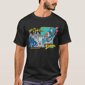 Dieses ist ein Job for�Superman 2 T-Shirt