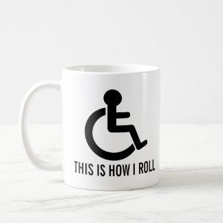 Dieses ist, wie ich Rollstuhl rolle Tasse