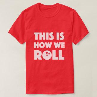 Dieses ist, wie wir lustiges Wortspiel des T-Shirt