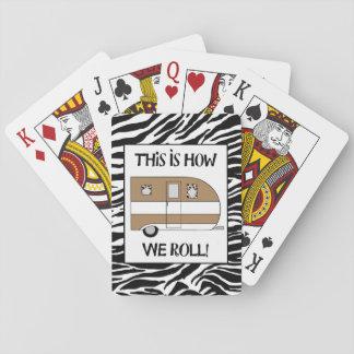 """""""Dieses ist, wie wir rollen """" Spielkarten"""