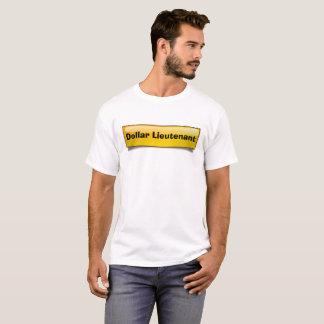 Dollar-Leutnant T-Shirt