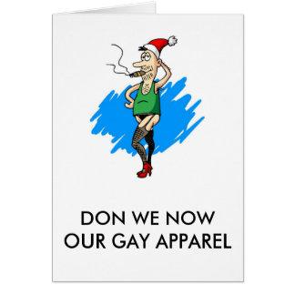 Don wir jetzt unser homosexuelles Kleid Grußkarte