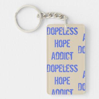 Dopeless Hoffnungs-Süchtiger Keychain Schlüsselanhänger