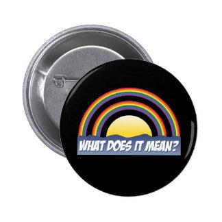 Doppelter Regenbogen, was ihn gemein tut? Button