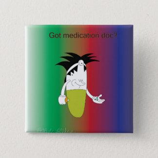 Dr.choker erhielt meds Knopf Quadratischer Button 5,1 Cm