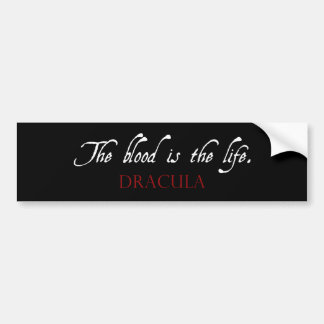 Dracula-Zitat: Das Blut ist das Leben Autoaufkleber