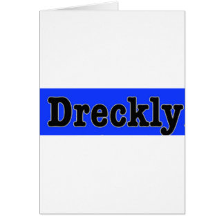 Dreckly Karte