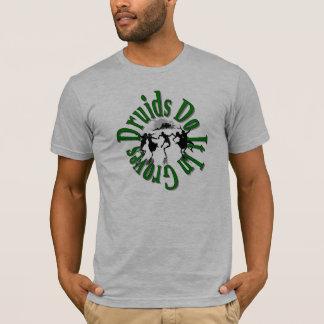 Druiden tun es T-Shirt