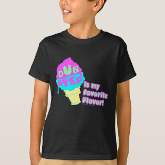 Dubstep ist mein Lieblingsaroma T-Shirt