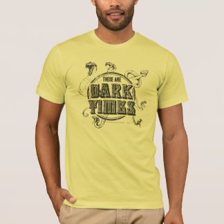 Dunkelheits-Zeiten Harry Potter-Bann-| T-Shirt