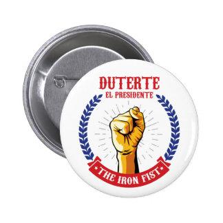 Duterte EL Presidente das Eisen-Faust-Abzeichen Runder Button 5,1 Cm