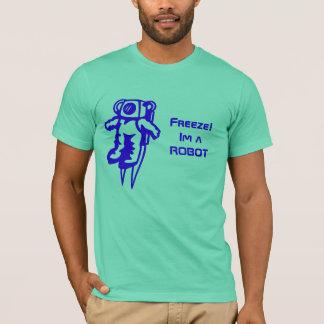 e, Frost! Im ein ROBOTER T-Shirt