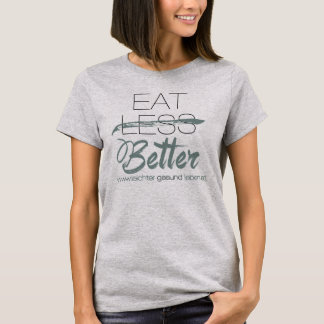 Eat Better - Ladies Grey T-Shirt
