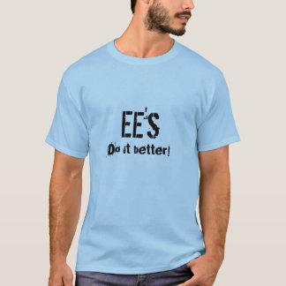 EE, verbessert es! - Einfach T-Shirt