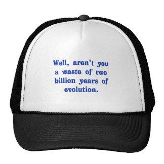 Ein Abfall von zwei Milliarde Jahren Evolution Trucker Mütze