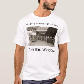 Ein früher Versuch an einem Antrieb durch Fenster T-Shirt