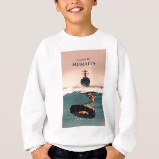 Ein Gott in Humaitá Sweatshirt