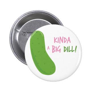 Ein großer Dill Runder Button 5,7 Cm