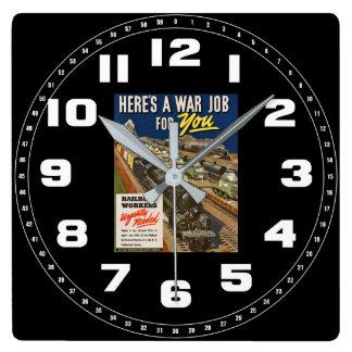 Ein Kriegs-Job für Sie Quadratische Wanduhr