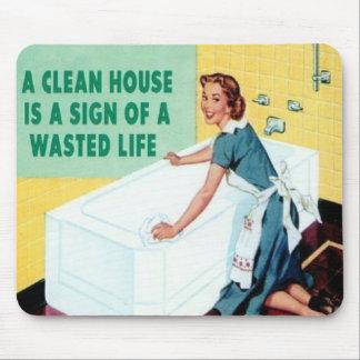 Ein sauberes Haus ist… Mauspads