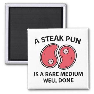 Ein Steak-Wortspiel Quadratischer Magnet