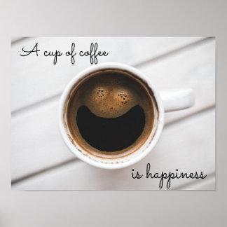 """Ein Tasse Kaffee ist Glück"" Caféplakat Poster"