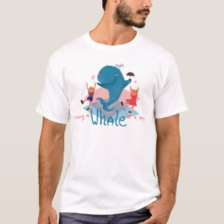 Einen Wal einer Zeit haben T-Shirt