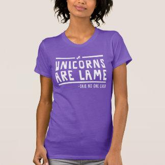 Einhörner sind lahm T-Shirt
