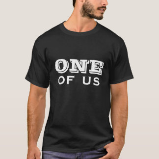 eins von uns T-Shirt