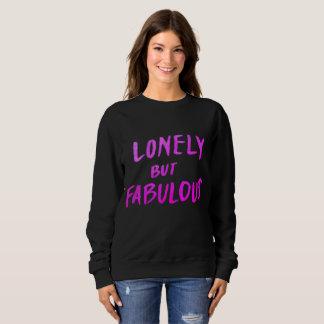 Einsames aber fabelhaftes Sweatshirt