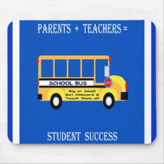 Eltern + Lehrer = Studenten-Erfolg Mousepad