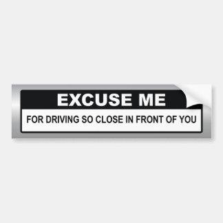 Entschuldigen Sie mich Autoaufkleber