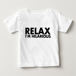 Entspannen Sie sich mich sind unglaublich witzig T Baby T-shirt