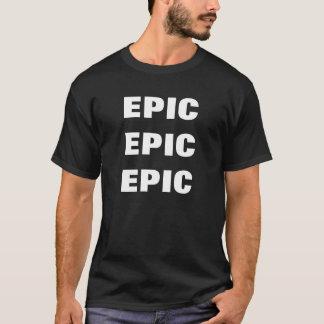 Episches episches Epos T-Shirt