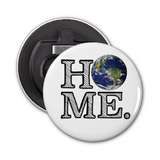 Erde ist Zuhause-Naturwissenschaftler-Haus-Wärmer Flaschenöffner