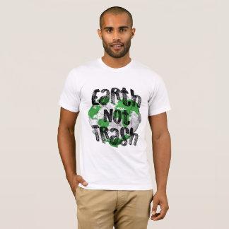 Erdnicht Abfall T-Shirt