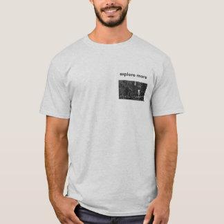 erforschen Sie mehr T-Shirt