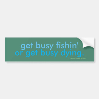 erhalten Sie beschäftigten fishin Autoaufkleber