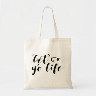 Erhalten Sie Ihre Leben-Typografie Tragetasche